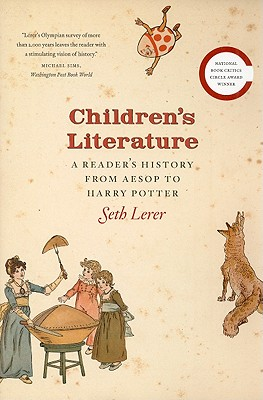 Children's Literature By Lerer, Seth