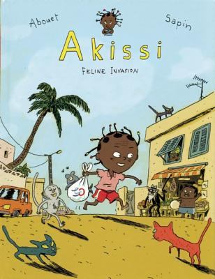 Akissi By Abouet, Marguerite/ Sapin, Mathieu (ILT)